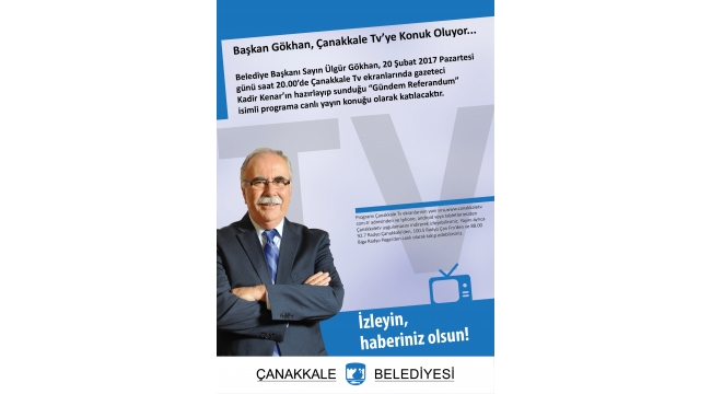 Başkan Gökhan, Çanakkale Tv'ye Konuk Oluyor...