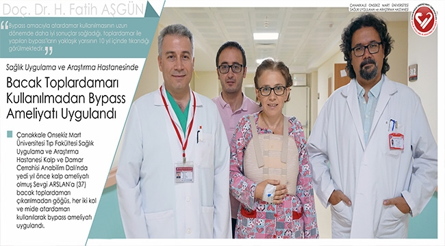 ÇOMÜ Sağlık Uygulama ve Araştırma Hastanesinde Bacak Toplardamarı Kullanılmadan Bypass Ameliyatı Uygulandı