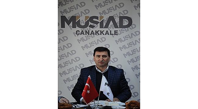 MÜSİAD Çanakkale Şube Başkanı Ali Osman YILDIZ: