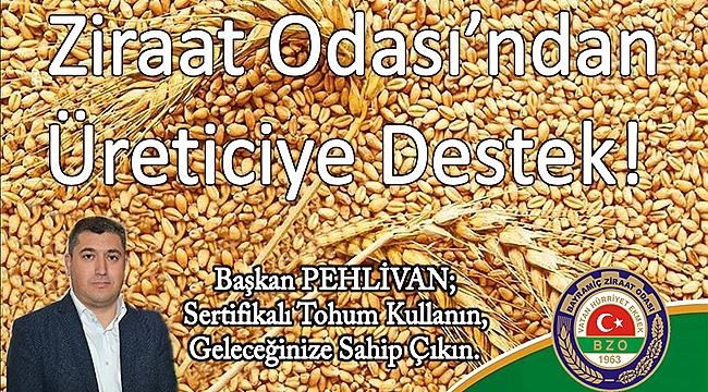 ZİRAAT ODASI'NDAN ÜRETİCİYE DESTEK!