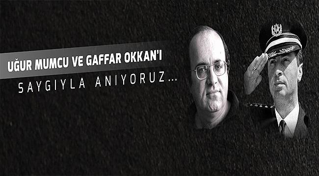 BELEDİYE BAŞKANI ÜLGÜR GÖKHAN'IN UĞUR MUMCU VE GAFFAR OKKAN'I ANMA MESAJI