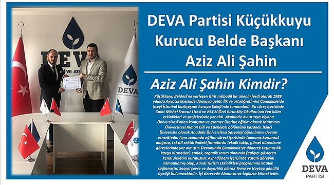 DEVA PARTİSİ'NİN İLK BELDE BAŞKANI ÇANAKKALE'DEN